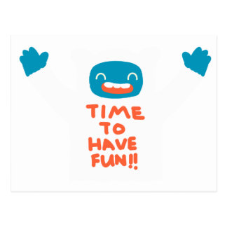 Postal ¡Hora de divertirse!