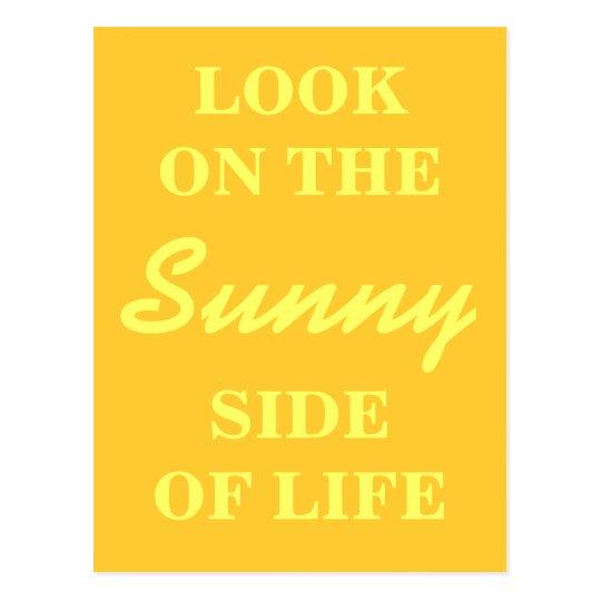 Postal inspirada - mire en el lado soleado