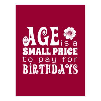 Postal La edad es un pequeño precio a pagar cumpleaños