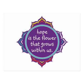 Postal La esperanza es la flor