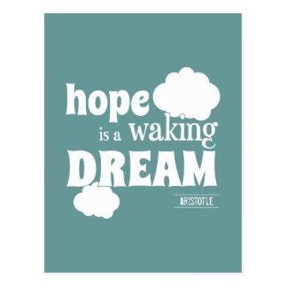 Postal La esperanza es un sueño el despertar
