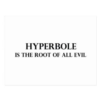 Postal La hipérbole es la raíz de todo el mal
