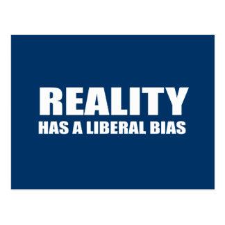 Postal La realidad tiene un prejuicio liberal