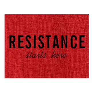 Postal La resistencia comienza aquí en la foto de lino