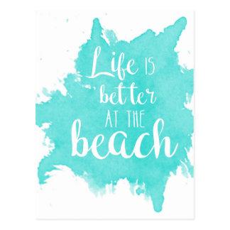 Postal La vida es mejor en la playa