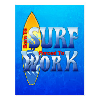 Postal Llevado practicar surf forzado para trabajar