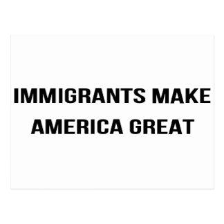 Postal Los inmigrantes hacen que América grande - se