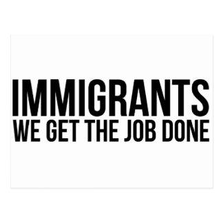 Postal Los inmigrantes que conseguimos el trabajo hecho