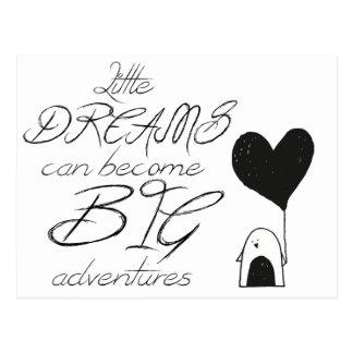 Postal Los pequeños sueños pueden convertirse en