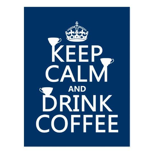 Postal Mantenga café tranquilo y de la bebida - todos los