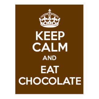 Postal Mantenga tranquilo y coma el chocolate