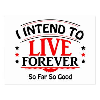 Postal Me prepongo vivir para siempre, hasta ahora tan
