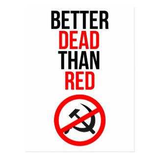 Postal Mejores muertos que rojo