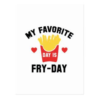 Postal Mi día preferido es Fritada-Día