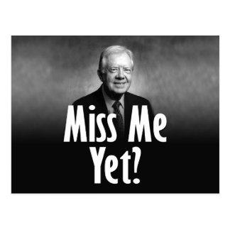 Postal ¿Miss Me todavía? Jimmy Carter