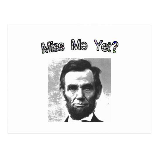 Postal ¿Miss Me todavía?  Lincoln
