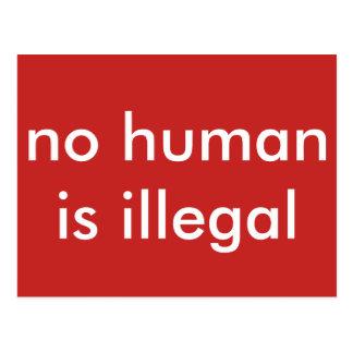 Postal no humano es ilegal