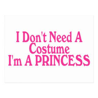 Postal No necesito un traje que soy princesa