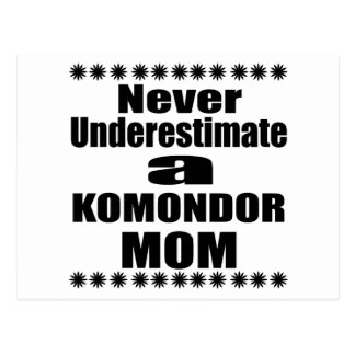 Postal Nunca subestime a la mamá de KOMONDOR