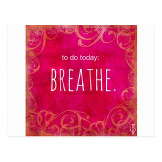 Postal Para hacer hoy: Respire