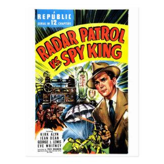 Postal Patrulla del radar contra rey del espía