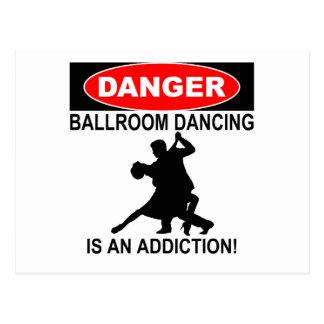 Postal PELIGRO: El baile de salón de baile es un apego