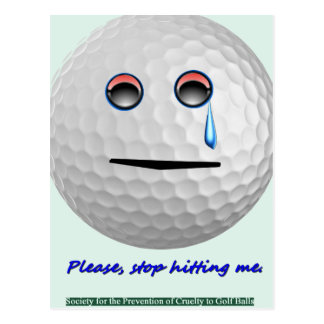 Postal Pelota de golf - pare por favor el golpear de mí