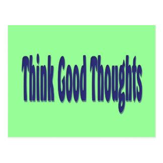 Postal Piense los buenos pensamientos