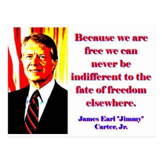 Postal Porque estamos libres - Jimmy Carter