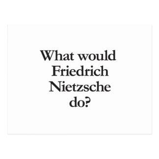 Postal qué nietzsche de Friedrich haría