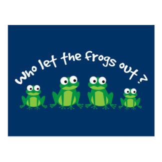 Postal ¿Quién dejó las ranas hacia fuera?
