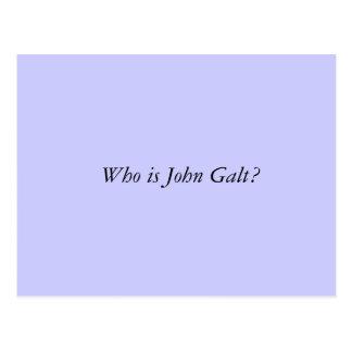 Postal ¿Quién es Juan Galt?