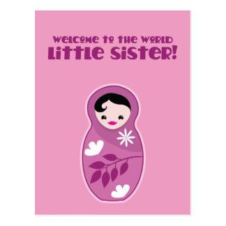 Postal ¡Recepción a la pequeña hermana del mundo! muñecas