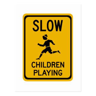 Postal Reduzca - a los niños que juegan, señal de peligro