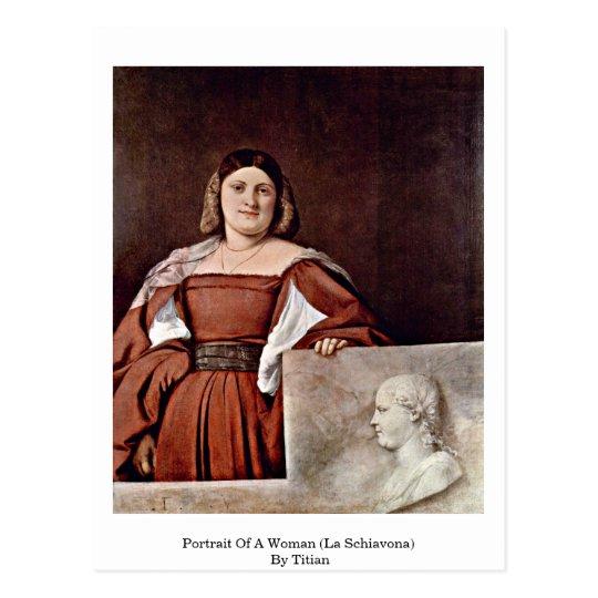 Postal Retrato de una mujer (La Schiavona) por Titian
