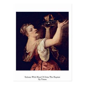 Postal Salome con la cabeza de San Juan Bautista por
