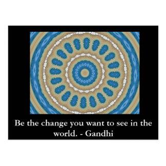 Postal Sea el cambio que usted quiere ver en el mundo.