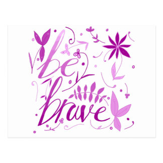 Postal sea rosa valiente