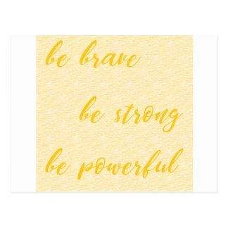 Postal sea valiente sea fuerte sea potente