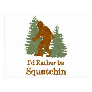 Postal Sería bastante Squatchin