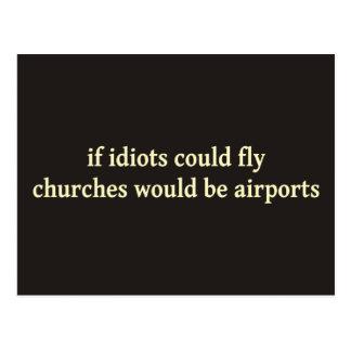 Postal Si los idiotas podrían volar, las iglesias serían