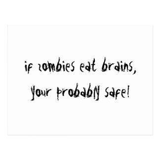 Postal Si los zombis comen cerebros….¡!