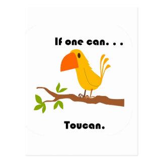 Postal Si puede uno. Dibujo animado de Toucan
