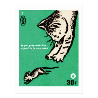 """Postal """"Si usted juega con los gatos, espere ser"""