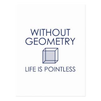 Postal Sin geometría la vida es insustancial