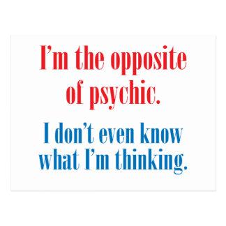 Postal Soy el contrario de psíquico