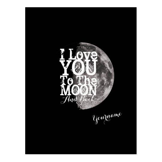 Postal Te amo a la luna y a la parte posterior