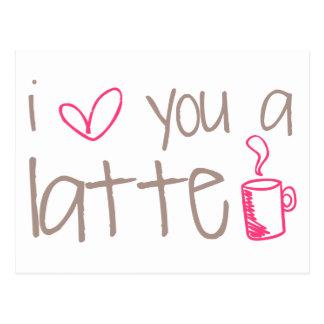 Postal Te amo un Latte