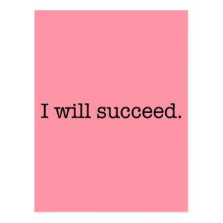 Postal Tendré éxito cita inspirada del éxito