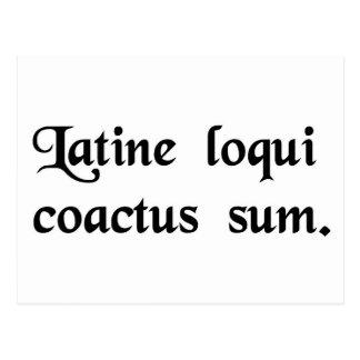 Postal Tengo esta obligación para hablar el latín